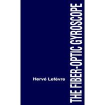 Fiber-optic Gyroscope by Herve Lefevre, 9780890065372