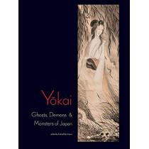 Yokai: Ghosts, Demons & Monsters of Japan: Ghosts, Demons & Monsters of Japan by Felicia Katz-Harris, 9780890136522