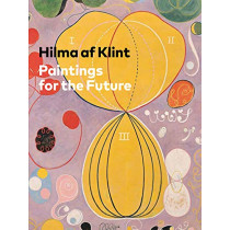 Hilma af Klint: Paintings for the Future by Tracey Bashkoff, 9780892075430
