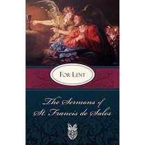 The Sermons of St. Francis De Sales for Lent by St. Francis de Sales, 9780895552600