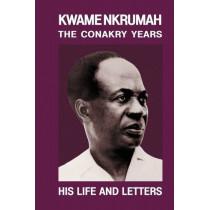 Kwame Nkrumah: Conakry Years, 9780901787545