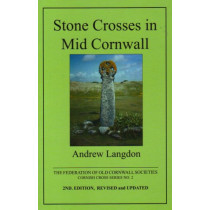 Stone Crosses in Mid Cornwall by Andrew Langdon, 9780902660304
