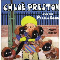 Chloe Preston and the Peek-a-Boos by Mary Hillier, 9780903685665
