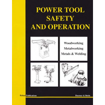 Power Tool Safety and Operations: Woodworking, Metalworking, Metalsand Welding by Thomas A. Hoerner, 9780913163306