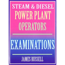 Steam & Diesel Power Plant Operators Examinations by James Russell, 9780916367084