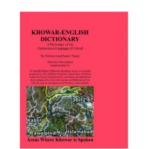 Khowar English Dictionary: A Dictionary of the Predominant Language of Chitral by Mohammad Ismail Sloan, 9780923891152