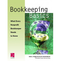 Bookkeeping Basics: What Every Nonprofit Bookkeeper Needs to Know by Lisa M. Venkatrathnam, 9780940069299