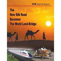The New Silk Road Becomes the World Land-Bridge by Helga Zepp-Larouche, 9780943235240