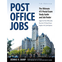 Post Office Jobs: The Ultimate 473 Postal Exam Study Guide by Dennis Damp, 9780943641348