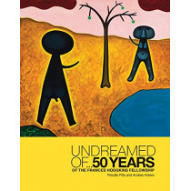 Undreamed of ...: 50 Years of the Frances Hodgkins Fellowship by Priscilla Pitts, 9780947522568