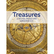Treasures: Of Royal Museums Greenwich by Robert Blyth, 9780948065200