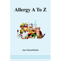 Allergy A to Z by Jane Thurnell-Read, 9780954243920