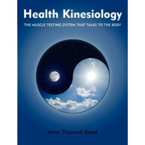 Health Kinesiology by Jane Thurnell-Read, 9780954243968