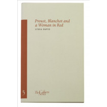 Proust, Blanchot and a Woman in Red by Lydia Davis, 9780955296352