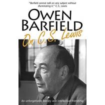 Owen Barfield on C.S. Lewis by Owen Barfield, 9780955958298