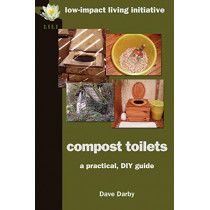 Compost Toilets: A Practical DIY Guide by Dave Darby, 9780956675118