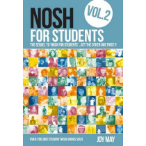Nosh for Students: The Sequel to 'Nosh for Students'...Get the Other One First!: Volume 2 by Joy May, 9780956746467