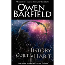 History, Guilt and Habit by Owen Barfield, 9780956942326