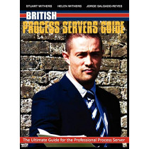 British Process Servers Guide by Stuart Withers, 9780956948649