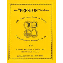 The Preston Catalogue -1909: Rules, Levels, Planes, Braces and Hammers, Thermometers, Saws, Mechanic's Tools & cc. by Edward Preston & Sons, 9780961808891