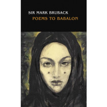 Poems to Babalon by Mark Bruback, 9780973593181