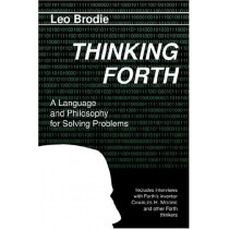 Thinking Forth by Leo Brodie, 9780976458708