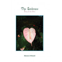 The Embrace: Song of the Soul by Sharon L Winnett, 9780978719333