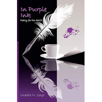 In Purple Ink: Poetry for the Spirit by Onedia Nicole Gage, 9780980100259