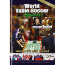 World Table Soccer Almanac by Johnny Lott, 9780981471129