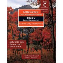 Getty-Dubay Italic Handwriting Series: Book C by Barbara Getty, 9780982776285