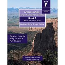 Getty-Dubay Italic Handwriting Series: Book F by Barbara Getty, 9780982776292