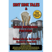 Sint Sink Tales & Other Disturbing Frictions by Oxbow Lake the 2nd, 9780983976622