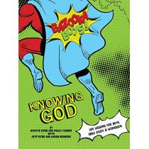 Bazooka Boy's, Knowing God, Bible Study & Workbook by Kristie & Jeff Kerr, 9780984031283