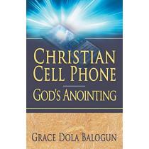 Christian Cell Phone God's Anointing by Grace Dola Balogun, 9780985971366