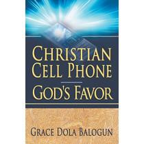 Christian Cell Phone God's Favor by Grace Dola Balogun, 9780985971380