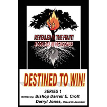Destined to Win by Darrell Croft, 9780985989262