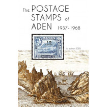 The Postage Stamps of Aden 1937 - 1968 by Peter James Bond, 9780987347091