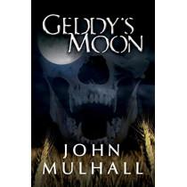 Geddy's Moon by John Mulhall, 9780988594906