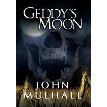 Geddy's Moon by John Mulhall, 9780988594913