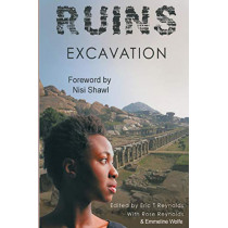 Ruins Excavation by Eric T Reynolds, 9780989263160