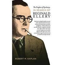 The Prophet of Psychiatry by Robert M Kaplan, 9780992457914
