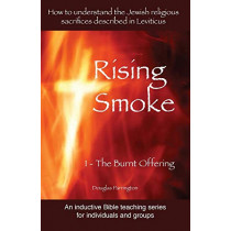 Rising Smoke: 1 - The Burnt Offering by Douglas Parrington, 9780992562021