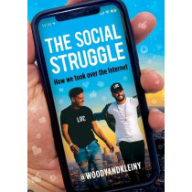 The Social Struggle: How we took over the Internet by Woody and Kleiny, 9780992658571