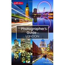 The Photographer's Guide to London by Ellen Bowness, 9780992683436