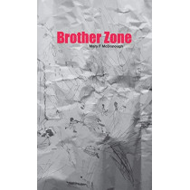 Brother Zone by Mary F. McDonough, 9780992806033