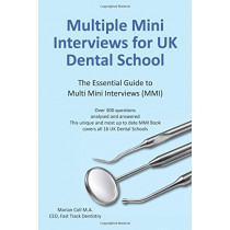 Multiple Mini Interviews (MMI) for UK Dental School by Marian Coll, 9780992970703