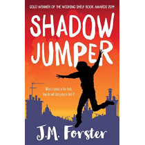 Shadow Jumper by J. M. Forster, 9780993070907