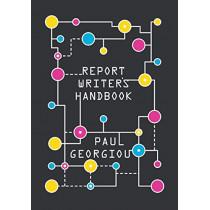 Report Writer's Handbook by Paul Georgiou, 9780993110306