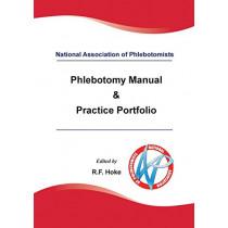 National Association of Phlebotomists: Phlebotomy Manual & Practice Portfolio: 2017 by Cathy Williams, 9780993314018