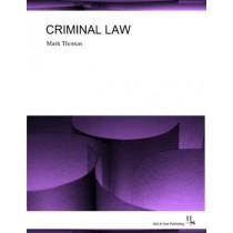 Criminal Law: 2018 by Mark Thomas, 9780993336584